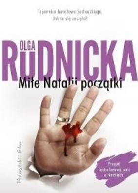 Olga Rudnicka - Miłe Natalii początki