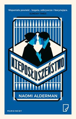 Naomi Alderman - Nieposłuszeństwo / Naomi Alderman - Disobedience