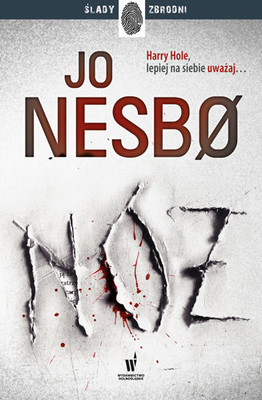 Jo Nesbo - Nóż. Harry Hole. Tom 12
