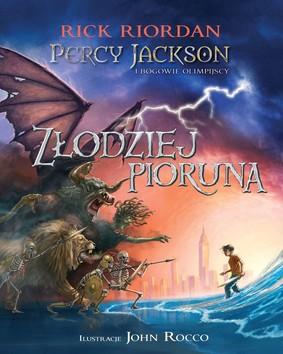 Rick Riordan - Złodziej pioruna. Percy Jackson i Bogowie Olimpijscy. Tom 1 (wersja ilustrowana)