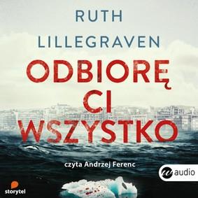 Ruth Lillegraven - Odbiorę Ci wszystko / Ruth Lillegraven - Alt Er Mitt