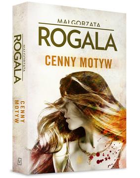 Małgorzata Rogala - Cenny motyw