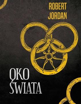 Robert Jordan - Oko świata / Robert Jordan - The Eye Of The World