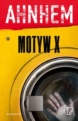 Stefan Ahnhem - Motyw X / Stefan Ahnhem - Motiv X. Fabian Risk 4