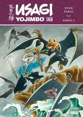 Stan Sakai - Usagi Yojimbo Saga. Usagi Yojimbo. Księga 3