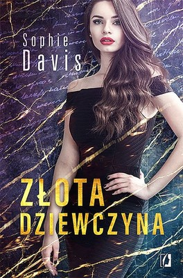 Sophie Davis - Złota dziewczyna. Tajemnice. Tom 1