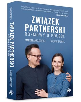 Sylwia Spurek, Marcin Anaszewicz - Związek partnerski. Rozmowy o Polsce