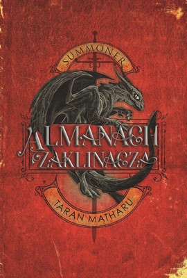 Taran Matharu - Almanach zaklinacza. Summoner. Zaklinacz