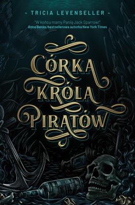 Tricia Levenseller - Córka Króla Piratów