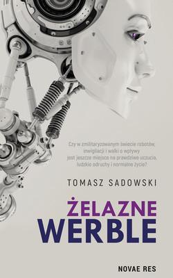 Tomasz Sadkowski - Żelazne werble