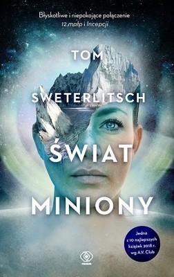 Tom Sweterlitsch - Świat miniony