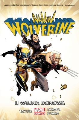 Tom Taylor - II wojna domowa. All-New Wolverine. Tom 2