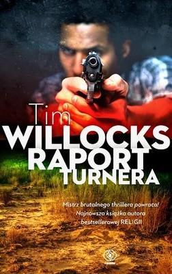 Tim Willocks - Raport Turnera