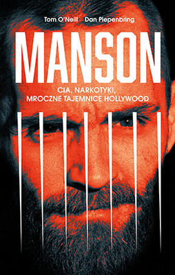 Thomas O'Neill, Dan Piepenbring - Manson. CIA, narkotyki, mroczne tajemnice Hollywood / Thomas O'Neill, Dan Piepenbring - Chaos