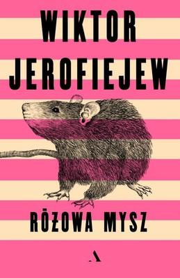 Wiktor Jerofiejew - Różowa mysz
