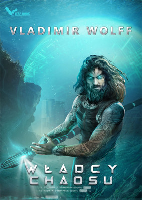 Vladimir Wolff - Władcy chaosu