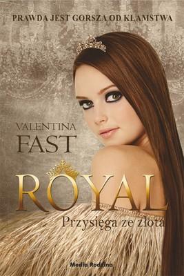 Valentina Fast - Przysięga ze złota. Royal. Tom 5