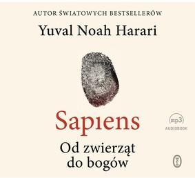 Yuval Noah Harari - Sapiens. Od zwierząt do bogów