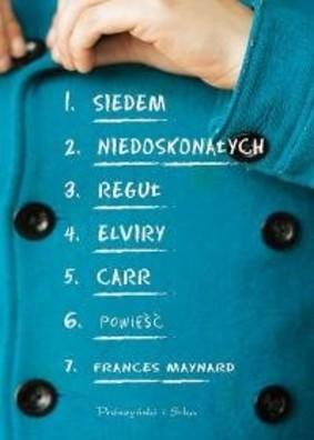 Frances Maynard - Siedem niedoskonałych reguł Elviry Carr
