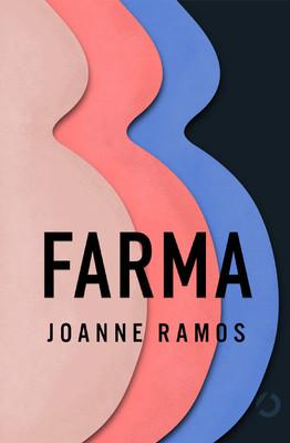 Joanne Ramos - Farma