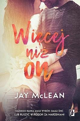 Jay McLean - Więcej niż on. Tom 3