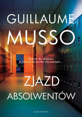 Guillaume Musso - Zjazd absolwentów