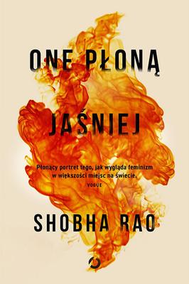 Shobha Rao - One płoną jaśniej
