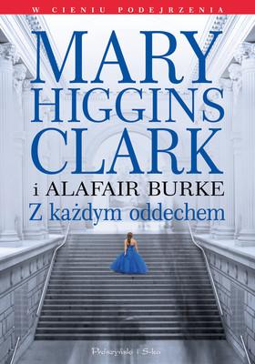 Mary Higgins Clark - Z każdym oddechem
