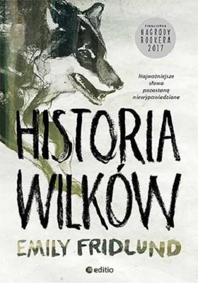 Emily Fridlund - Historia wilków