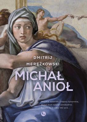 Dmitrij Mereżkowski - Michał Anioł