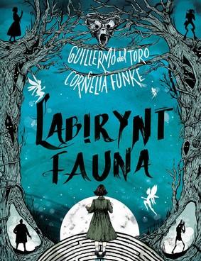 Cornelia Funke, Guillermo del Toro - Labirynt fauna