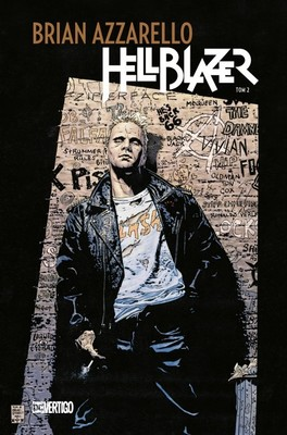 Brian Azzarello - Hellblazer. Tom 2