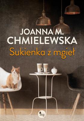 Joanna M. Chmielewska - Sukienka z mgieł