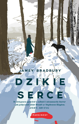 Jamey Bradbury - Dzikie serce / Jamey Bradbury - The Wild Inside