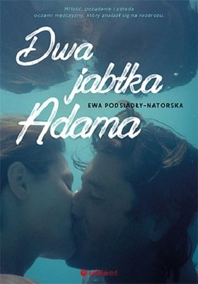 Ewa Podsiadły-Natorska - Dwa jabłka Adama