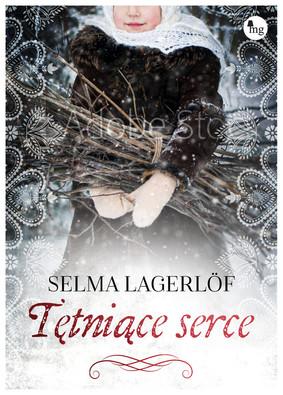 Selma Lagerlöf - Tętniące serce / Selma Lagerlöf - Kejsaren Af Portugallien