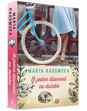 Marta Radomska - O jeden diament za daleko