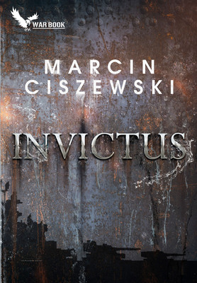 Marcin Ciszewski - Invictus