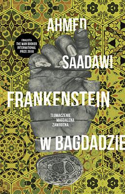 Ahmed Saadawi - Frankenstein w Bagdadzie