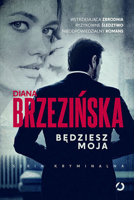 Diana Brzezińska - Będziesz moja