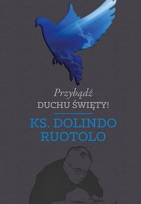 Dolindo Ruotolo - Przybądź Duchu Święty