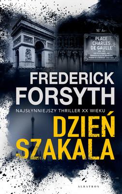 Frederick Forsyth - Dzień szakala