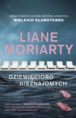 Liane Moriarty - Dziewięcioro nieznajomych