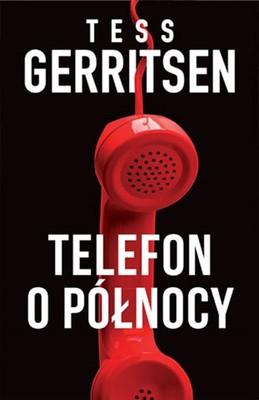 Tess Gerritsen - Telefon o północy / Tess Gerritsen - Call After Midnight