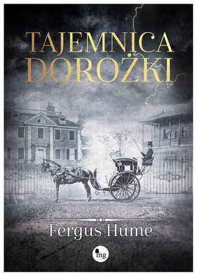 Fergus Hume - Tajemnica dorożki / Fergus Hume - The Mystery Of A Hansom Cab