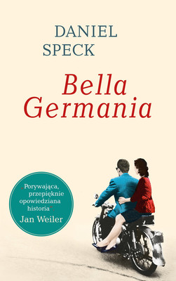 Daniel Speck - Bella Germania