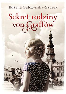 Bożena Gałczyńska-Szurek - Sekret rodziny von Graffów