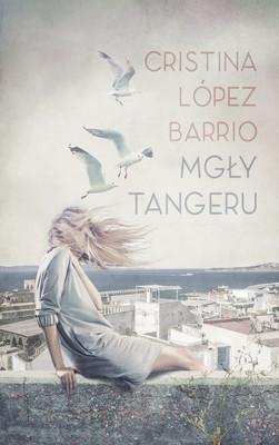 Cristina López Barrio - Mgły Tangeru