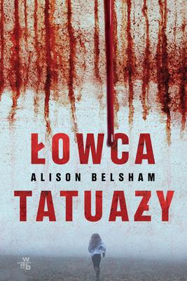Alison Belsham - Łowca tatuaży