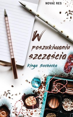 Kinga Suchecka - W poszukiwaniu szczęścia